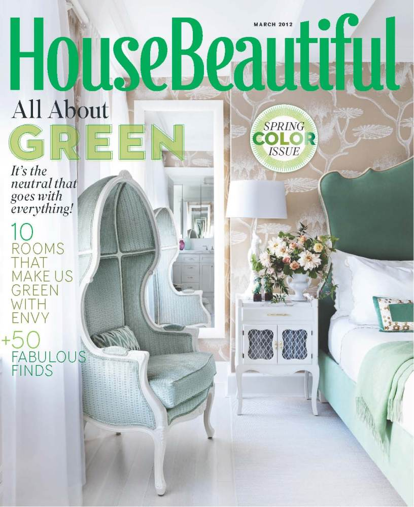 House Beautiful March 2012 All About Green Photos