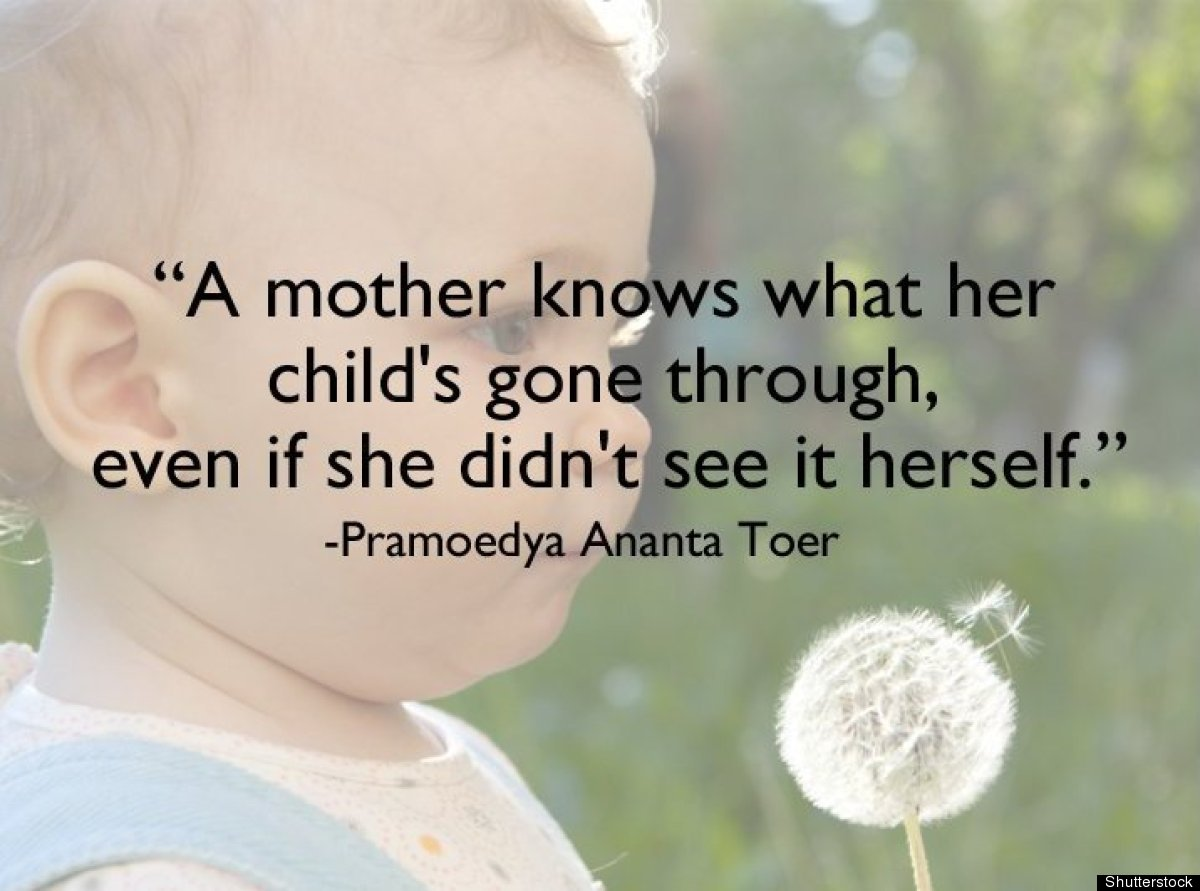 Mom Quotes: What It Means To Be A 'Real Mother' In 21 Gorgeous Photos