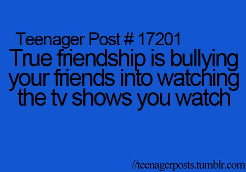 best friend teenage post | ... best friend it is an act of ... |Teenager Post About Friendship