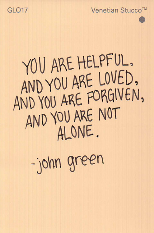 Quotes About Love John Green : Inspirational Quotes To Get You Through The Week (January 21, 2014 ...