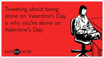 17 Brutally Honest Someecards To Send To Your Valentine – Some E Cards Valentines