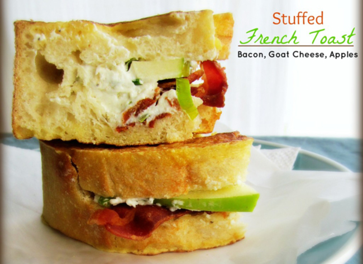 Get the Stuffed French Toast with Bacon, Goat Cheese, and Apples ...