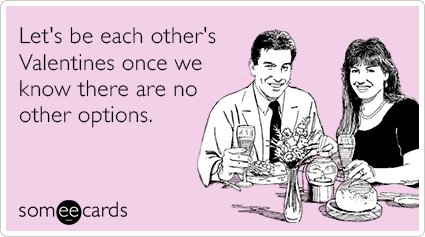 9 Funny Someecards To Keep You Laughing Through Valentines Day – Some E Cards Valentines