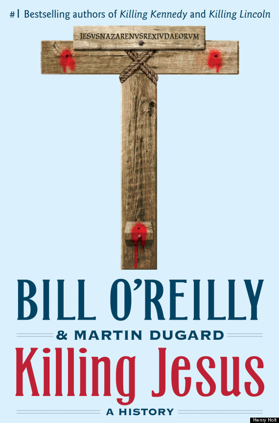 *NEW!* Killing Jesus (epub, pdf) by Bill O'Reilly - Download eBook