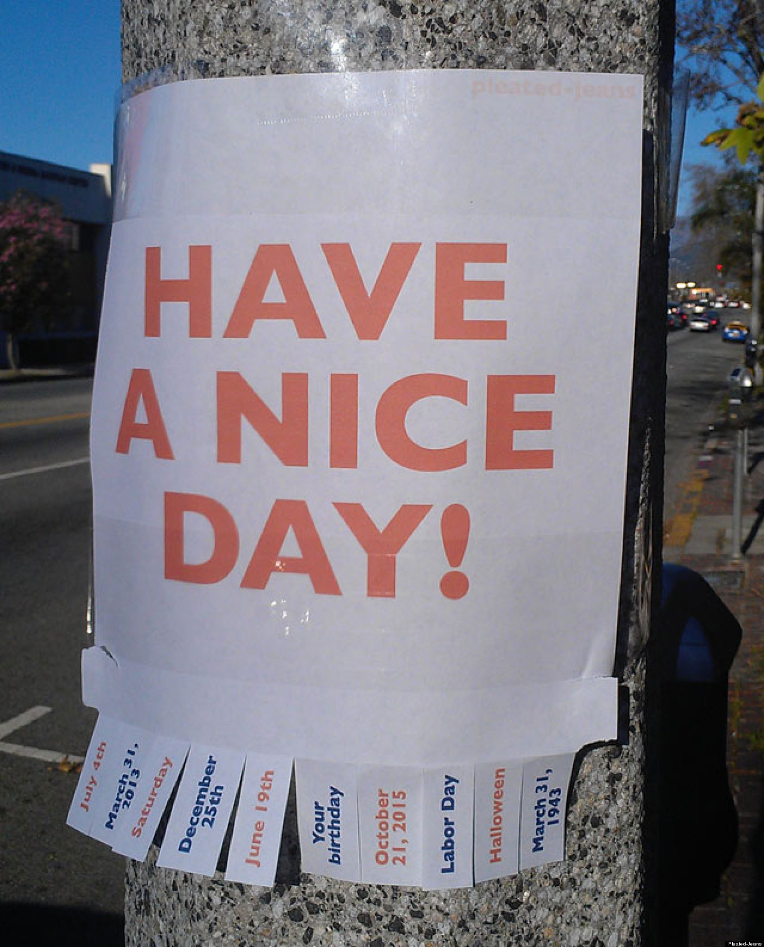 Have A Nice Day Sign Is Quite Literal (PHOTO) | HuffPost
