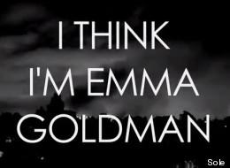 WATCH: Sole Thinks He's Anarcho-Feminist Emma Goldman