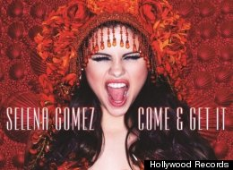 Selena Gomez Come Get It
