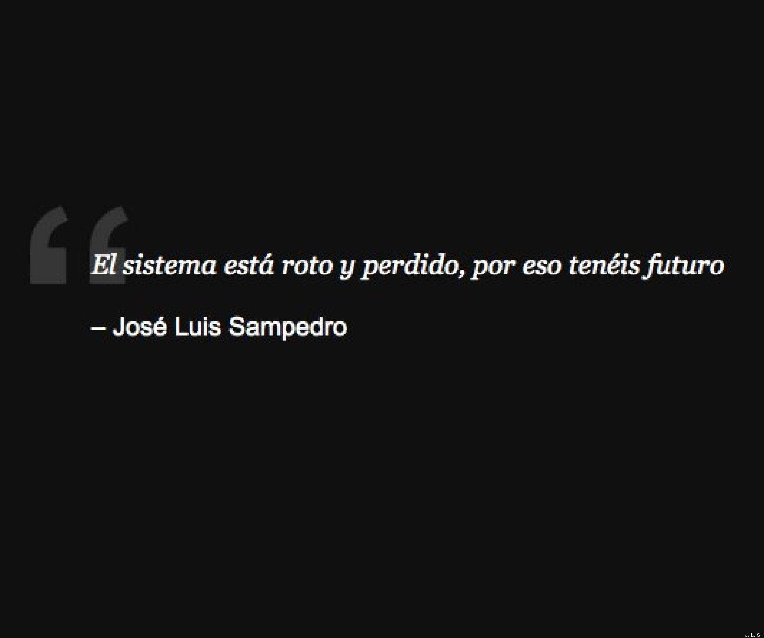 JOSE LUIS SAMPEDRO FRASES facebook.jpg #5C4E46 1536x1283