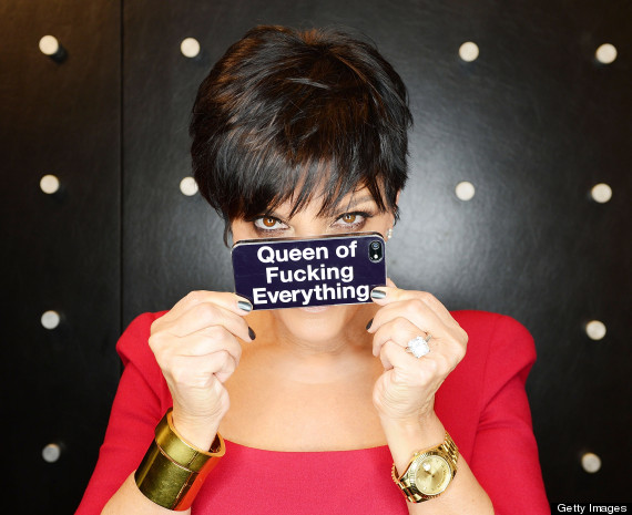 kris jenner queen of fucking everything