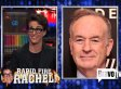 Rachel Maddow To Bill O'Reilly: How Does It Feel To Be King? (VIDEO)