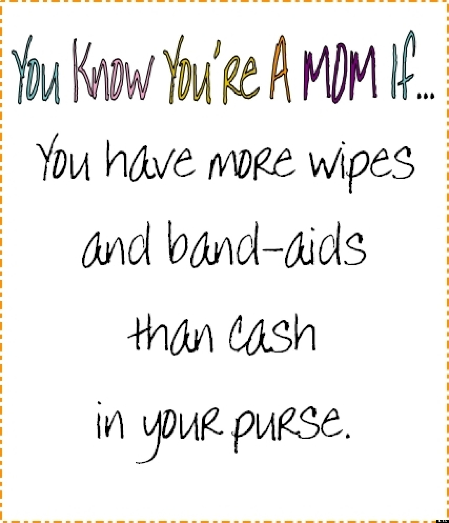 You Know Youre a Mother If... Babble.com