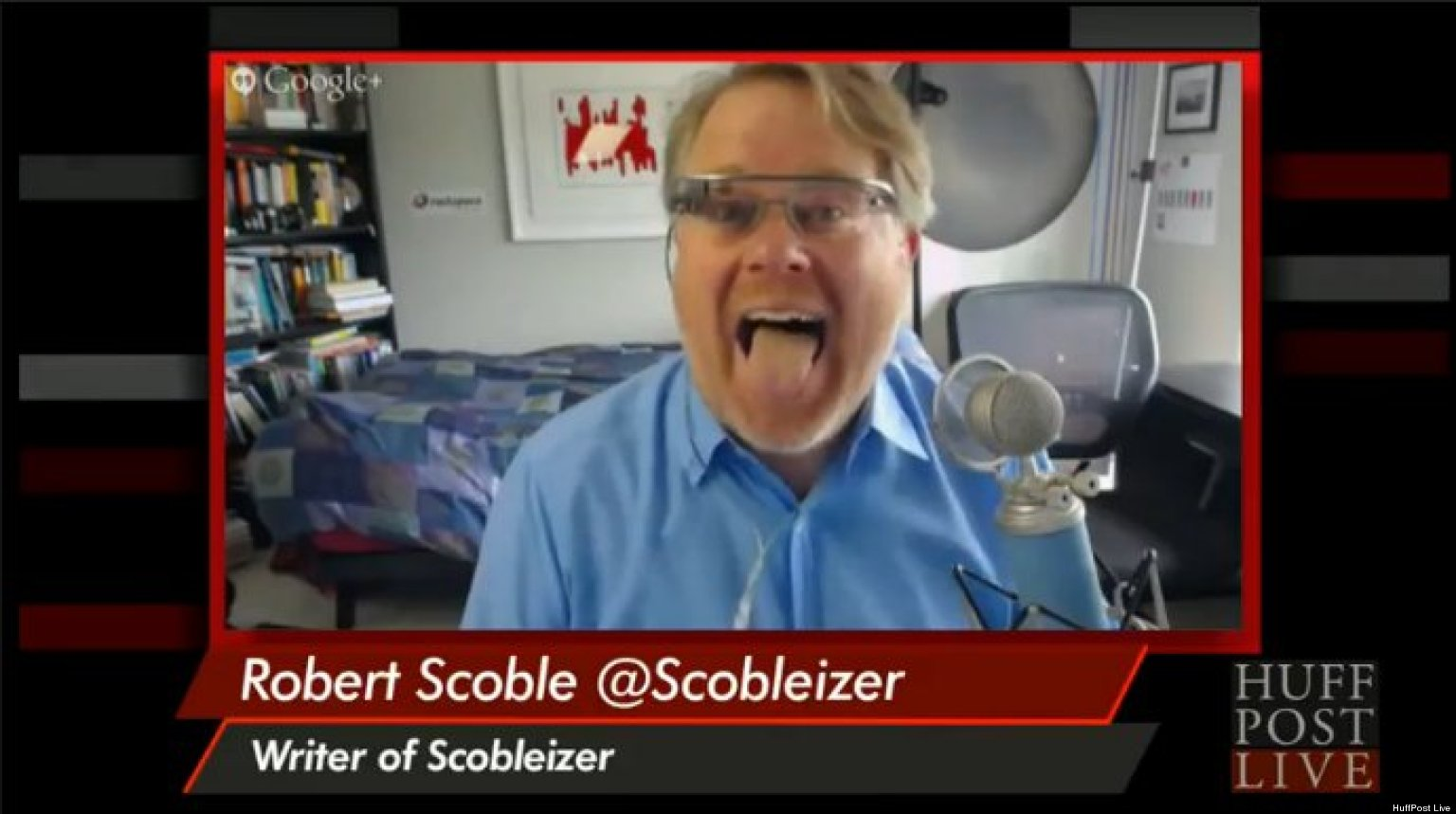 Robert Scoble Loves Google Glass Because It 'Pisses Everybody Off'
