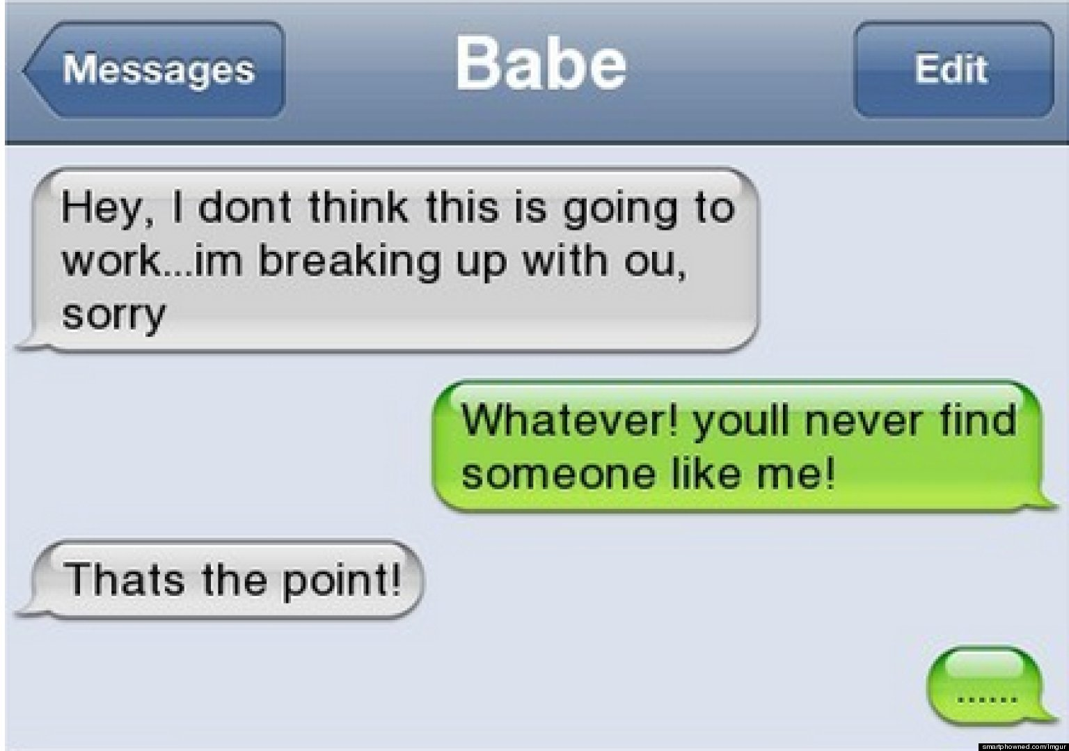 Quotes About Text Messages: Funny Texts: The Funniest Breakup Texts Ever (PHOTOS
