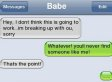 Funny Texts: The Funniest Breakup Texts Ever (PHOTOS)