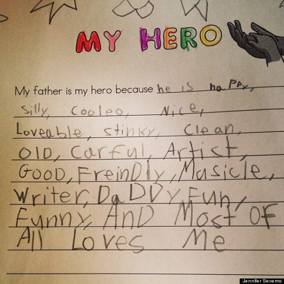 Cute Kid Note Of The Day My Father Is My Hero Huffpost Life