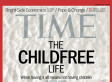 The Childfree Are All Right -- Yes, Someone Needed To Say It
