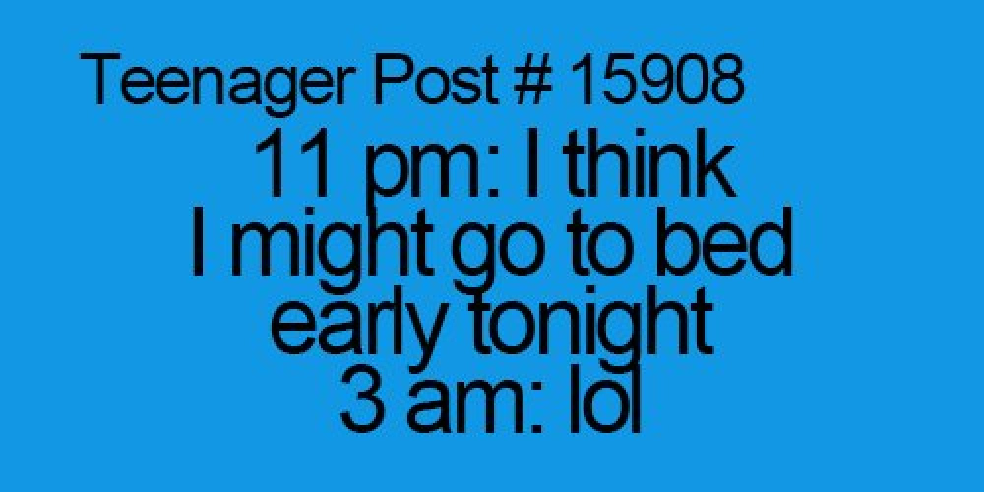 The Purpose Of Teenage Brain >> Teenager Posts Of The Week: iOS7 Problems And Going To Sleep 'Early' | HuffPost