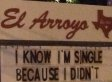 This Restaurant Sign Knows Why You're Still Single