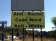 Arkansas Town Responds To Controversial 'Anti-Racist Is A Code Word For Anti-White' Sign