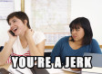 Are You A Thoughtless, Inconsiderate Jerk Of A Person? Here's How To Tell.