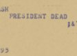 'FLASH PRESIDENT DEAD': How News Of The JFK Assassination Broke In Real Time