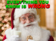 Everything You Know About Christmas Is Wrong
