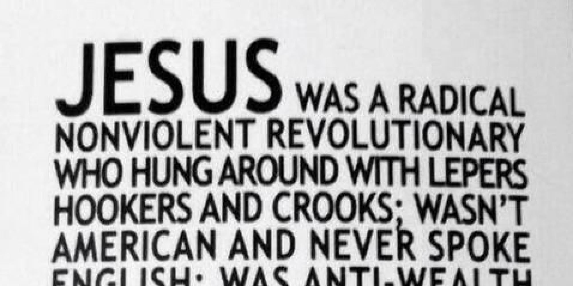 'Jesus Was A Radical Nonviolent Revolutionary'
