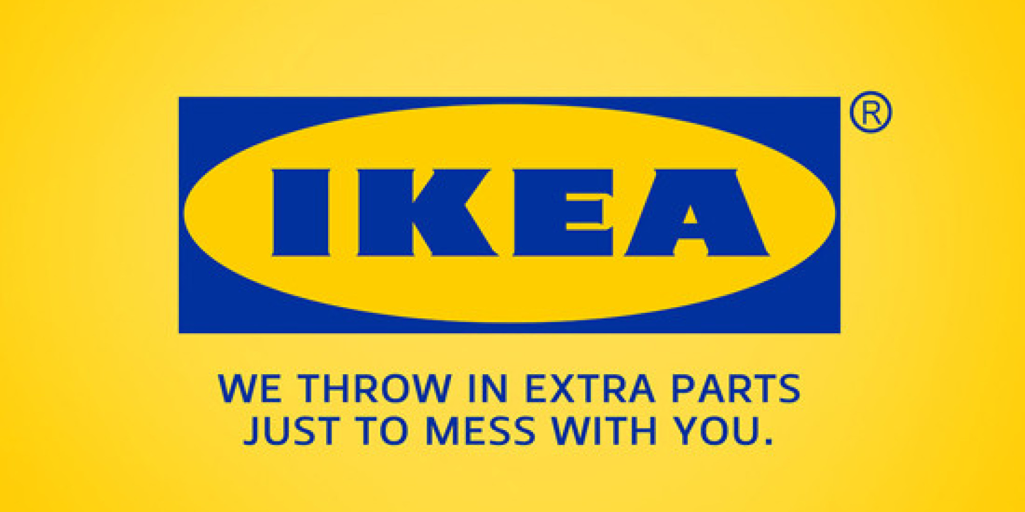 Furniture advertising slogans - 26 Slogans That Frankly Make More Sense Than The Real Ones Pt 3 Huffpost