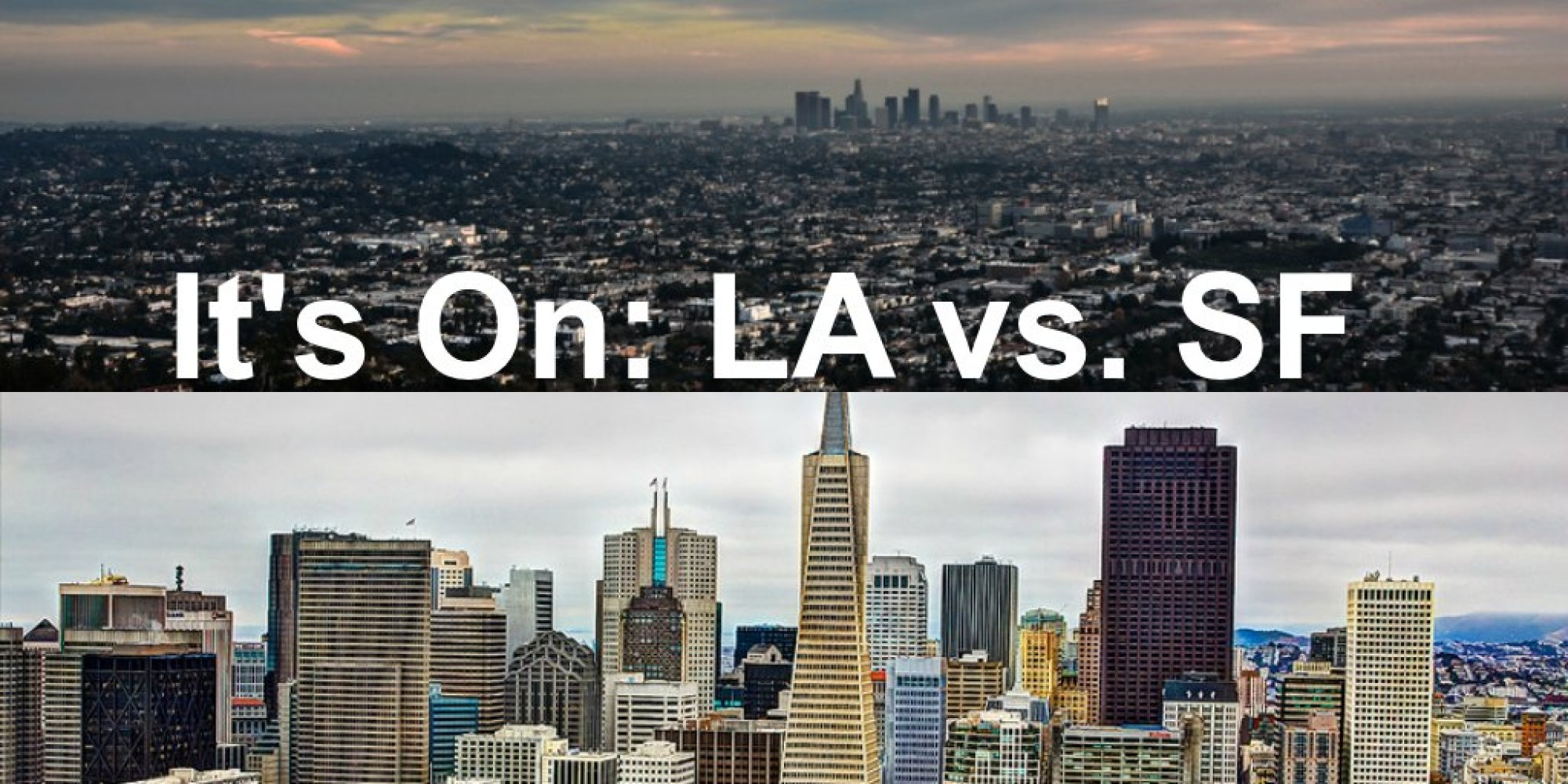 Dating In Los Angeles Vs San Francisco