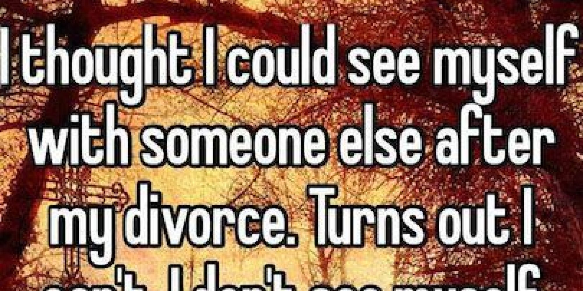 10 Crushing Confessions From Divorc 233 S About Their Splits