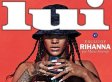 Rihanna's Topless Lui Cover Is Totally NSFW