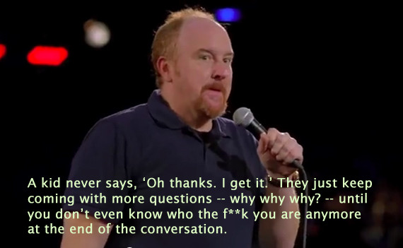 louis ck on dating quotes Louis talking about dating and the number one threat to women from the &quotoh my god&quot special.