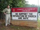 'We Support The Separation Of Church And Hate' Sign Says It All