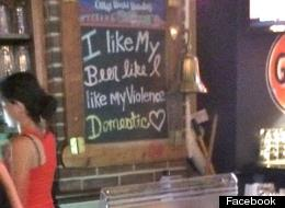 Loathsome Bar Sign 'I Like My Beer Like I Like My Violence - Domestic' Goes Viral