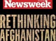 Richard Haass In Newsweek: Rethink Afghanistan Because Nation Building Is Not Working And We're Not Winning