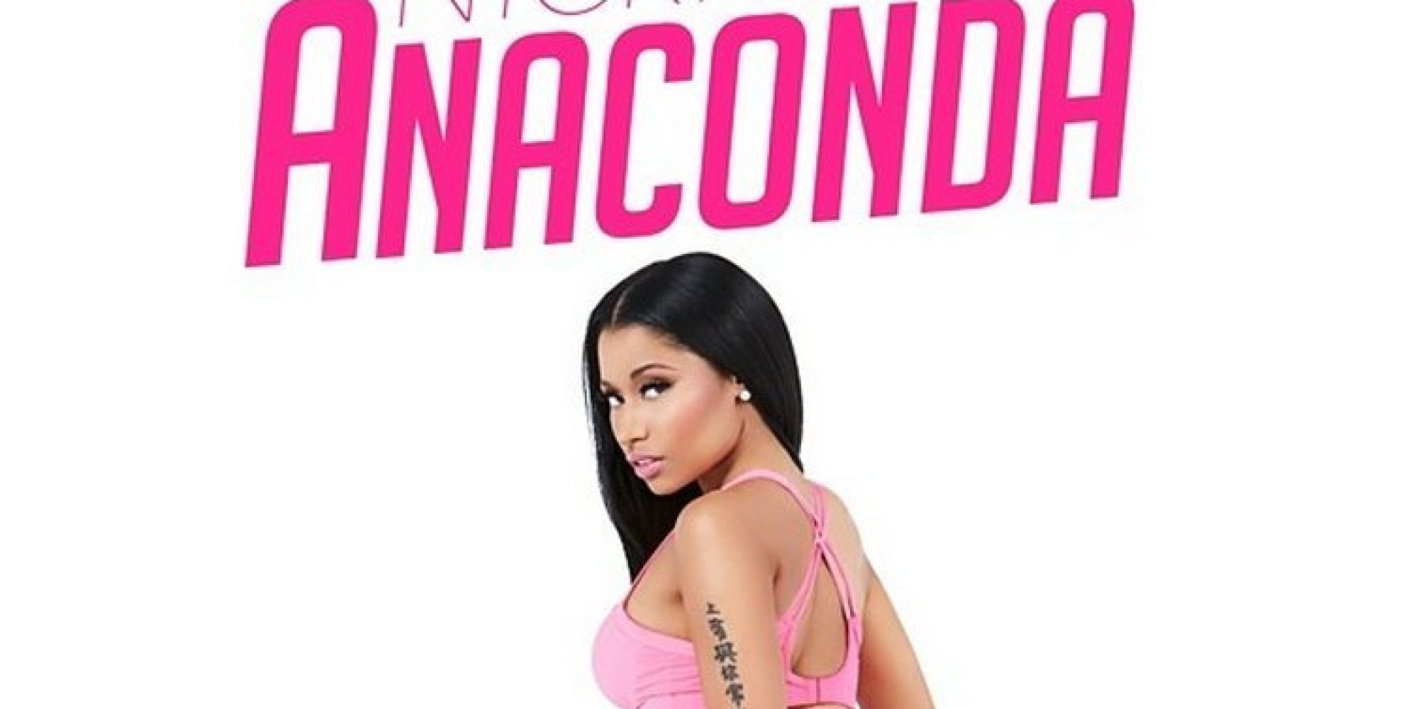 Nicki Minaj's 'Anaconda' Cover Art Is NSFW Unless You Work ...