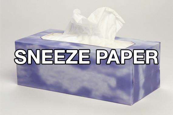 sneeze paper
