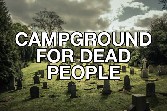 campground for dead