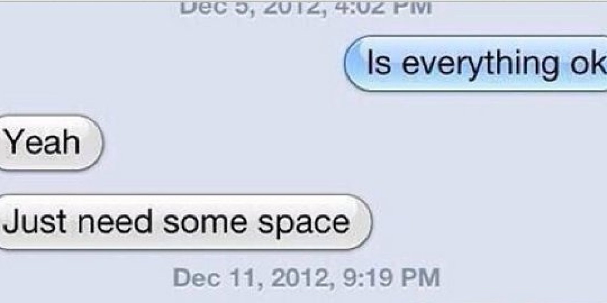 when a girl tells you she needs space