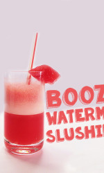 How You Make The Best Boozy Watermelon Slushie Ever