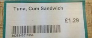 Tuna Cum Sandwich Shop Fail