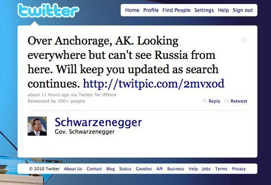 Arnold schwarzenegger mocks sarah palin on twitter picture the direct quote from palins interview with abc was theyre our next door neighbors and you can actually see russia from land here in alaska publicscrutiny Images