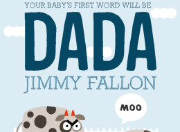 Jimmy Fallon Wants To Make Sure Every Baby's First Word Is 'DADA'