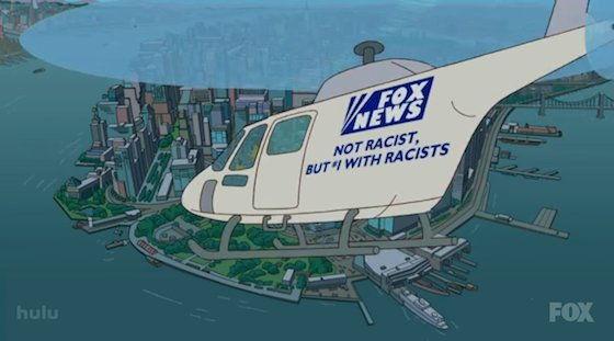 "The chopper says ""Fox News: Not racist, but #1 with racists"""