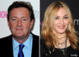Piers Morgan: Madonna Is Banned From My New Show