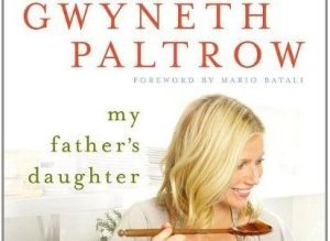 Gwyneth Paltrow Cookbook Amazon My Fathers Daughte