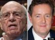 Rupert Murdoch To Piers Morgan: 'I Do Not Wish You Success'