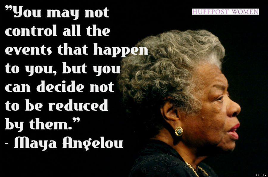 Maya Angelou Quotes: 15 Quotes Every Woman Should Live By In 2015