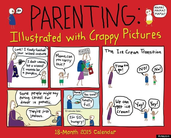 Parenting Illustrated With Crappy Pictures 2015 Wall Calendar