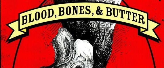 BLOOD BONES AND BUTTER GABRIELLE HAMILTON
